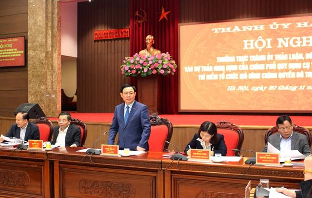 Thành ủy Hà Nội góp ý vào Dự thảo Nghị định của Chính phủ về thí điểm mô hình chính quyền đô thị - Ảnh 3.